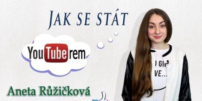 Staňte se YouTuberem snadno a rychle